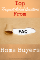 Home Buyer 101: Top FAQs Asked By Buyers Answered!