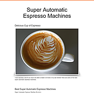 Best Super Automatic Espresso Machines | Super Automatic Espresso Machines