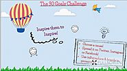 30 Goals Cycle 6 | Goal: Inspire Them to Inspire by Maria Theologidou