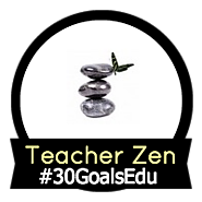 30 Goals Cycle 6 | Goal: Enjoy a Zen Moment