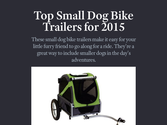 SMALL DOG BIKE TRAILERs | Top Small Dog Bike Trailers for 2015
