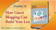 How Guest Blogging Can Build Your Email List (Doable 18)