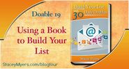 Using a Book to Build Your List by Stacey Myers
