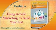 Using Article Marketing to Build Your List - Doable 21 @StaceyLMyers #30dailydoables #MumsBD #MumsBiz