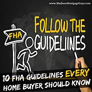 The Best Mortgage and Financial Advice Articles | 10 FHA Mortgage Guidelines Worth Understanding