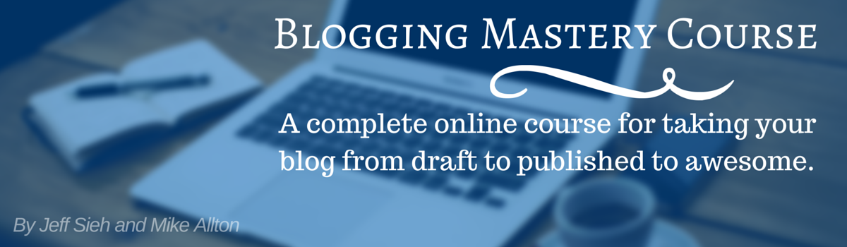 Blogging Mastery Curriculum