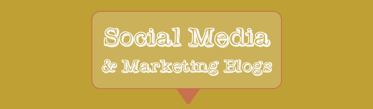 Headline for Best Social Media & Marketing Blogs