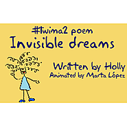 #twima2 Media for The World is My Audience 2 by #ictclil_urjc | Invisible dreams, by Holly. #TWIMA2