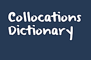 Free Online Collocations Dictionary