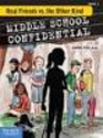 Middle School Confidential