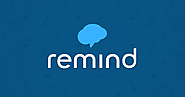 20+ Web Tools for Students and Teachers | Remind | Remind101 is now Remind
