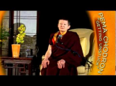 Pema Chödrön: Fear and Fearlessness