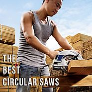 The Best Circular Saw: Top 10 Reviews for 2015
