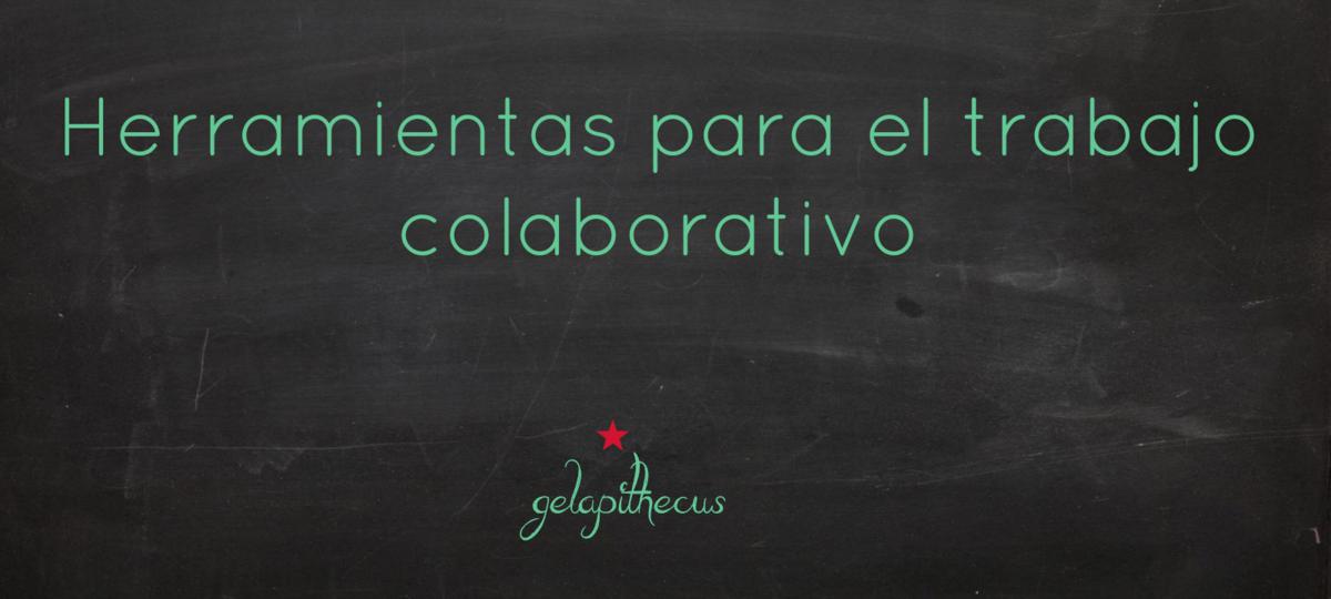 Herramientas para el trabajo colaborativo