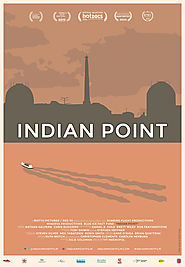 "INDIAN POINT IN THE PRESS | TRUSTMOVIES: ""Nuclear living (and dying): Ivy Meeropol's INDIAN POINT... (July 6, 2016)"