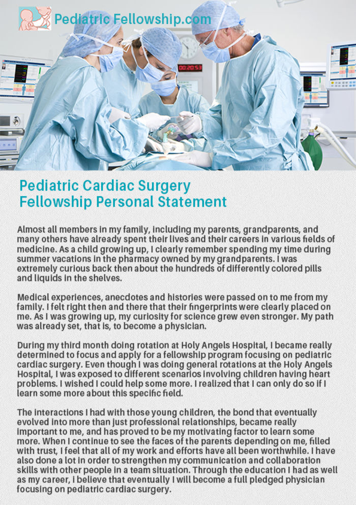 surgery personal statement Why do you want to do surgery personal statement and is it important knowing what to write in personal statements for surgical fellowships are essential if you ever want to be selected to participate in a medical program and progress your career as you will be competing against other high-performing applicants for the same spot.