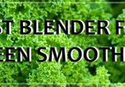 Awesome Smoothie Recipe Blogs and Websites | Make the Best Green Smoothies
