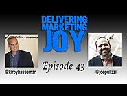 Content Inc. by Joe Pulizzi | Delivering Marketing Joy Episode 43 Joe Pulizzi
