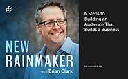 Content Inc. by Joe Pulizzi | 6 Steps to Building an Audience That Builds a Business | Rainmaker.FM