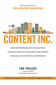 Content Inc. by Joe Pulizzi | Content Inc. - Book Interview - Heidi Cohen