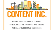 Content Inc. by Joe Pulizzi | Content Inc.: Essential Small Business Marketing Advice - Lush Digital