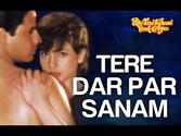 Top Romantic Songs of Bollywood | Tere Dar Par Sanam from Phir Teri Kahani Yaad Aayi