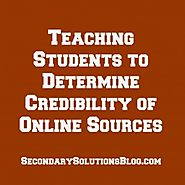 Evaluating Websites and the Quality of Content | Teaching Students to Determine Credibility of Online Sources (Free Student Handout!)