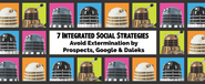 Listly Weekly Email Newsletters | #74: 7 Strategies to Save Extermination by Prospects, Google & Daleks