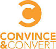 Must-read content marketing and social media blogs | Blog | Convince and Convert