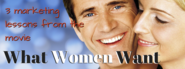 Marketing to Women Consumers | What Women Want