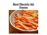 Best Rated Electric Air Fryers | Best Electric Air Fryers