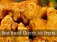Best Rated Electric Air Fryers | Electric Air Fryers for Healthier Fried Foods - Cool Kitchen Things