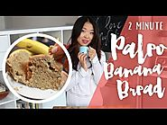 70+ Yummy Paleo Desert Recipes | 2 Minute Paleo Banana Bread