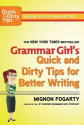 Best Books on Writing | Grammar Girl's Quick and Dirty Tips for Better Writing (Quick & Dirty Tips)