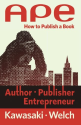 Best Books on Writing | APE: Author, Publisher, Entrepreneur-How to Publish a Book