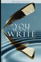 Best Books on Writing | If You Want to Write: A Book about Art, Independence and Spirit
