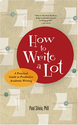 Best Books on Writing | How to Write a Lot: A Practical Guide to Productive Academic Writing