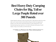 Heavy Duty Camping Chairs for Big People | Best Heavy Duty Camping Chairs for Big, Tall or Large People Rated over 300 Pounds