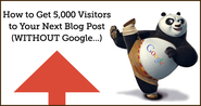 Awesome Blog Tips | How to Get 5,000 Visitors to Your Next Blog Post... (WITHOUT Google)
