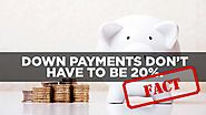 Down payments don't have to be 20%.