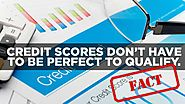 Credit scores don't have to be perfect to qualify.