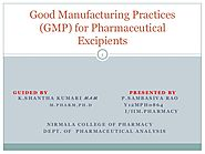 Good manufacturing practices (gmp) for pharmaceutical excipients