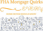 Top Real Estate Articles to Recommend to Your Clients | 5 FHA Mortgage Quirks EVERY Home Buyer Should Know