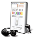@joshlinkner | Disciplined Dreaming: A Proven System to Drive Breakthrough Creativity