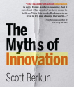 Sources of Ideas, Innovation & Creativity | @Berkun The Myths of Innovation