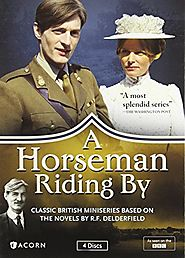 Period Dramas: Edwardian Era | A Horseman Riding By (1978) BBC
