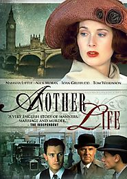 Period Dramas: Edwardian Era | Another Life (2001)