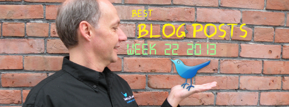 The Best Blog Posts Week 22, 2013