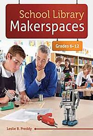 School Library Makerspaces
