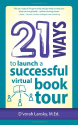 Favorite Book Launch Strategies and Books | 21 Ways to Launch a Successful Virtual Book Tour